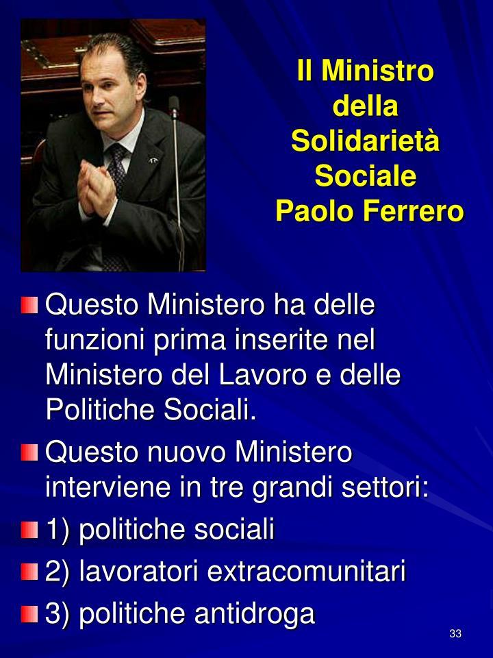 Il Ministro della Solidarietà Sociale