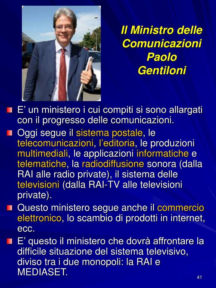 Il Ministro delle Comunicazioni