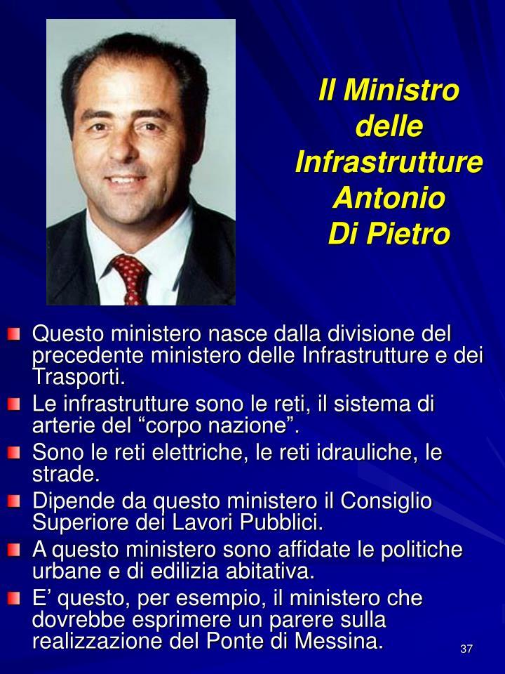 Il Ministro delle Infrastrutture