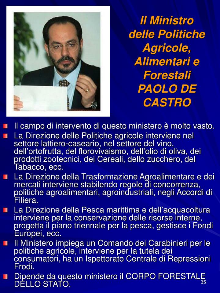 Il Ministro delle Politiche Agricole, Alimentari e Forestali