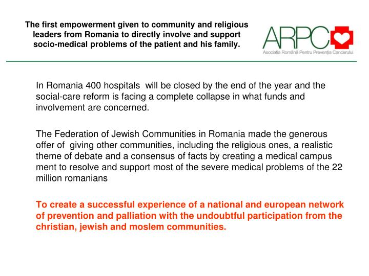 The first empowerment given to community and religious leaders from Romania to directly involve and ...