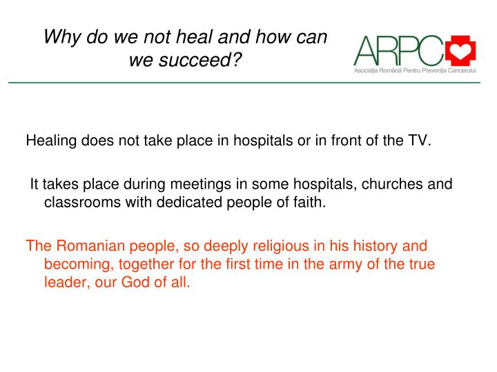 Why do we not heal and how can we succeed