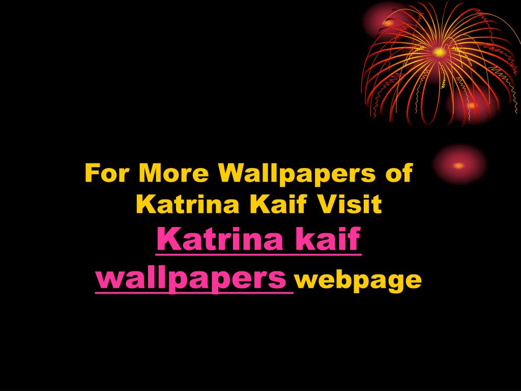 For More Wallpapers of Katrina Kaif Visit