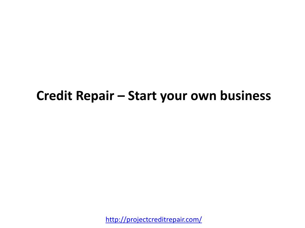 credit repair start your own business l.
