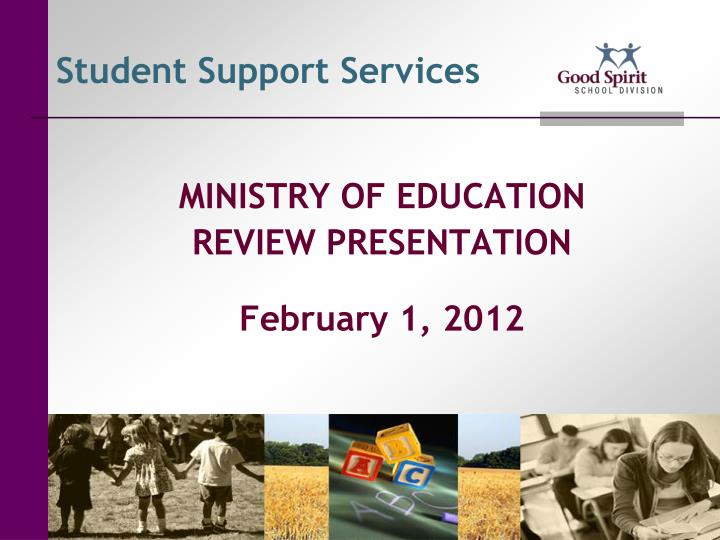 ministry of education review presentation february 1 2012 n.