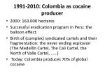 1991 2010 colombia as cocaine producer