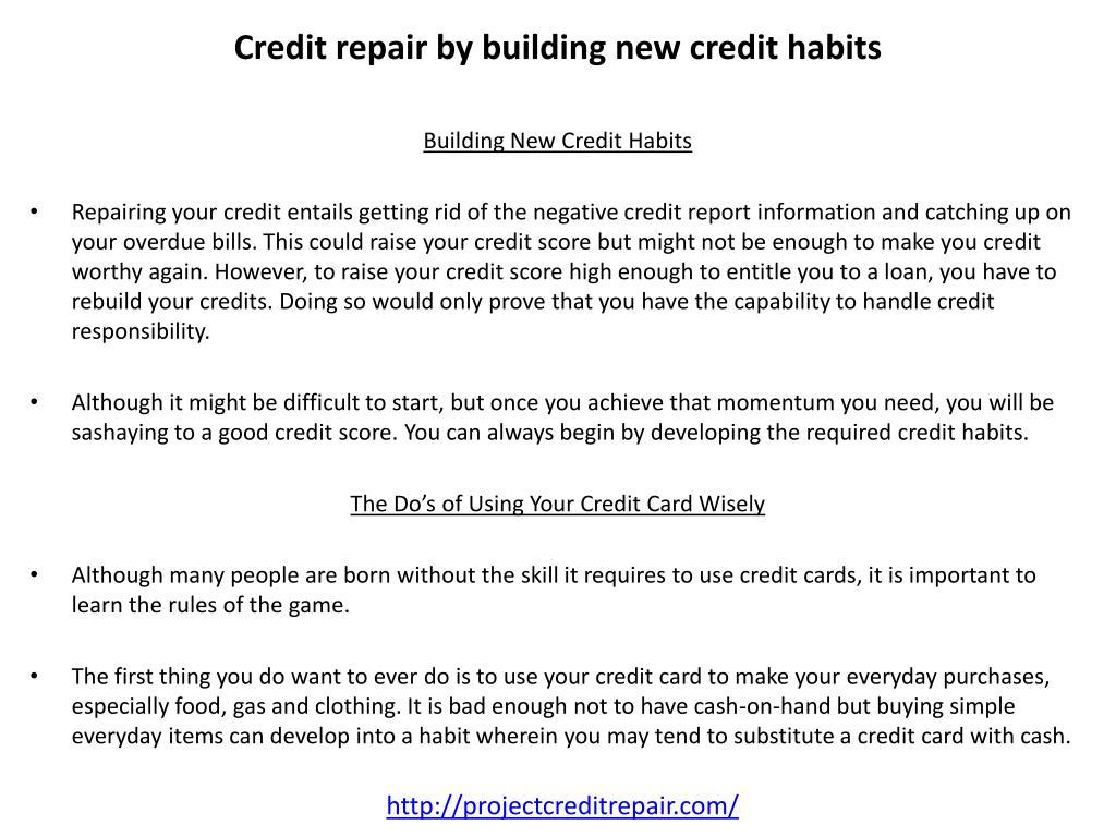 Credit repair by building new credit habits