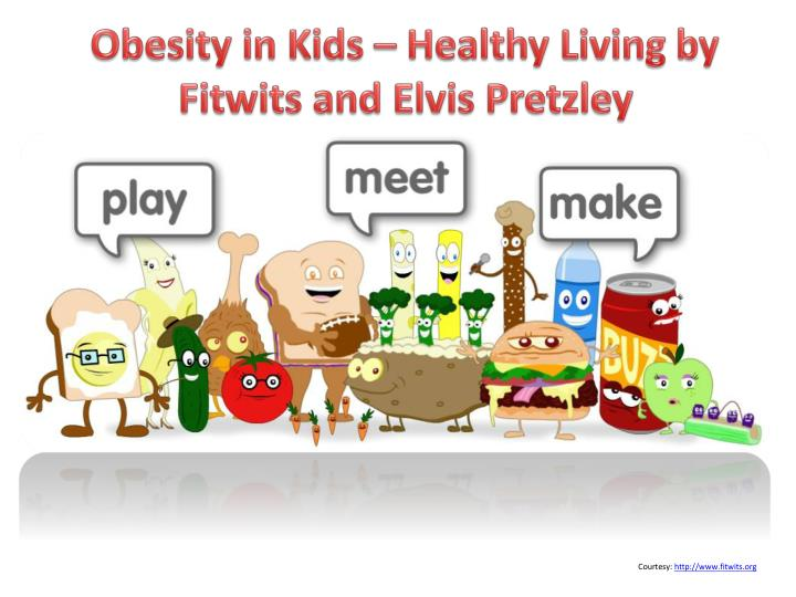 obesity in kids healthy living by fitwits and elvis pretzley n.