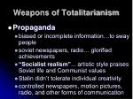 weapons of totalitarianism2
