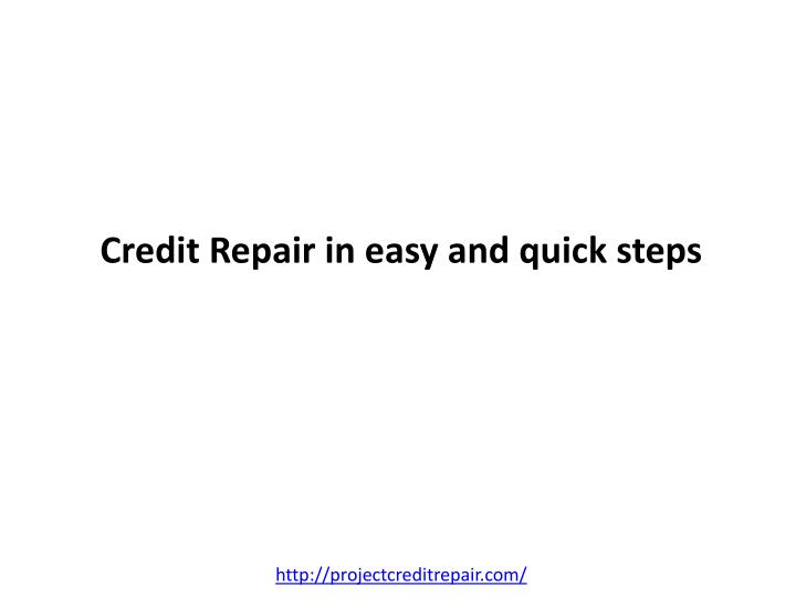 Credit repair in easy and quick steps