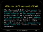 objective of pharmaceutical r d