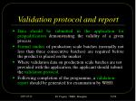 validation protocol and report