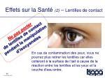 effets sur la sant 2 lentilles de contact