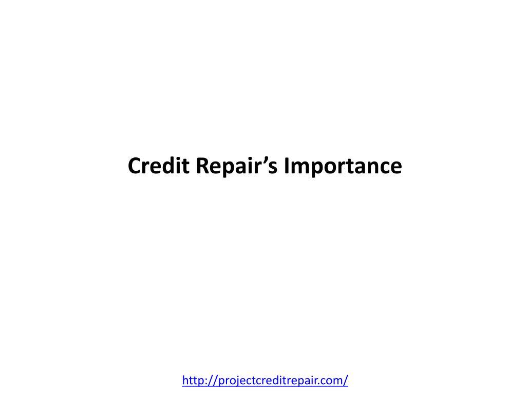 credit repair s importance l.