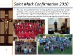 saint mark confirmation 2010