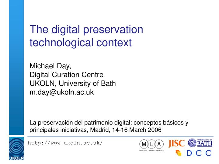 the digital preservation technological context n.