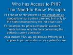 who has access to phi the need to know principle