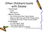 other children s books with idioms