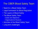 the cber blood safety team