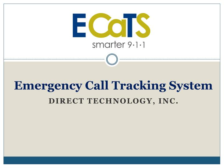 emergency call tracking system n.
