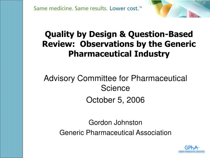 quality by design question based review observations by the generic pharmaceutical industry n.