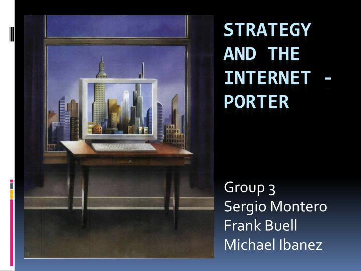 group 3 sergio montero frank buell michael ibanez n.