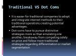 traditional vs dot coms
