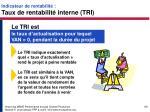 indicateur de rentabilit taux de rentabilit interne tri