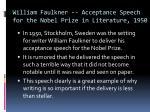william faulkner acceptance speech for the nobel prize in literature 1950