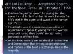 william faulkner acceptance speech for the nobel prize in literature 19501