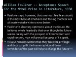 william faulkner acceptance speech for the nobel prize in literature 19502