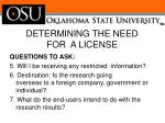 determining the need for a license1