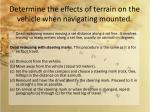 determine the effects of terrain on the vehicle when navigating mounted2