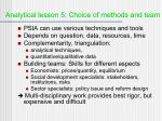 analytical lesson 5 choice of methods and team