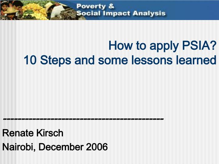 how to apply psia 10 steps and some lessons learned n.