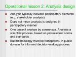 operational lesson 2 analysis design