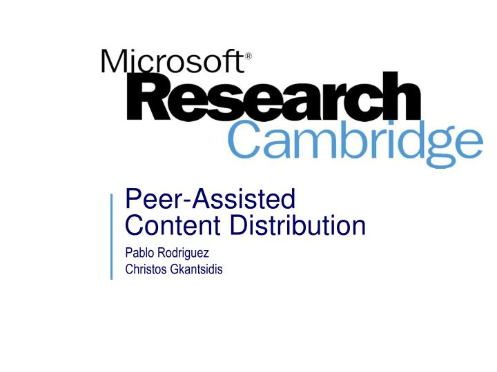 peer assisted content distribution n.