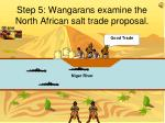 step 5 wangarans examine the north african salt trade proposal
