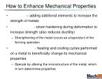 how to enhance mechanical properties