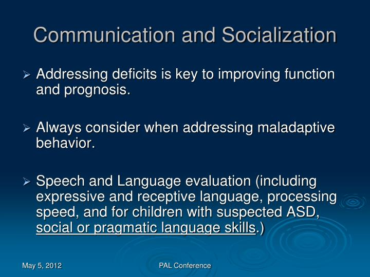 Communication and Socialization