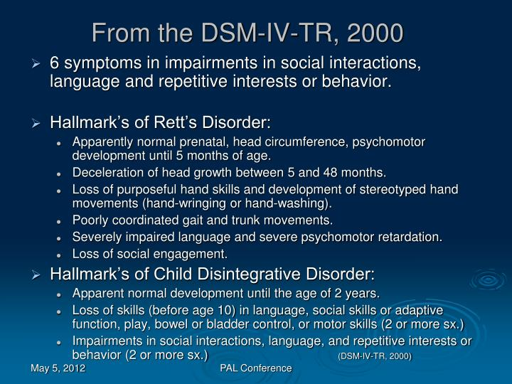 From the DSM-IV-TR, 2000