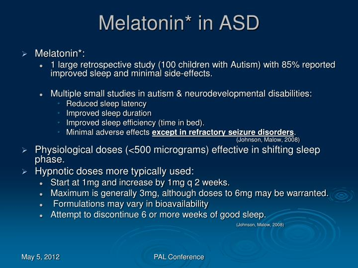 Melatonin* in ASD