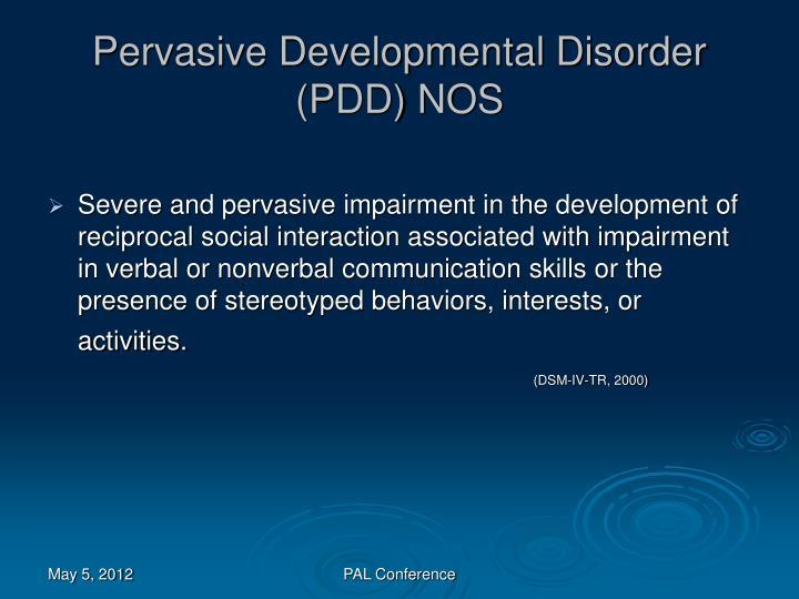 Pervasive Developmental Disorder (PDD) NOS