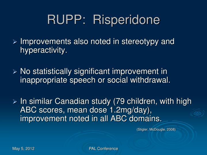 RUPP:  Risperidone