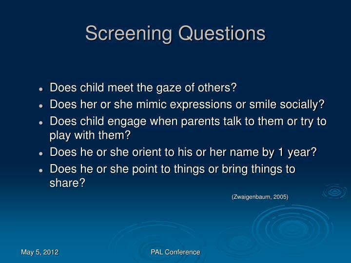 Screening Questions