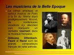 les musiciens de la belle epoque