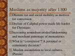 muslims as majority after 1300
