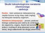 skutki toksykologiczne nara enia chemicznego definicje