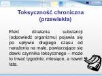 toksyczno chroniczna przewlek a