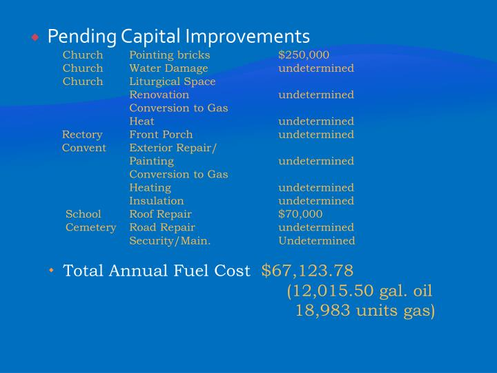 Pending Capital Improvements